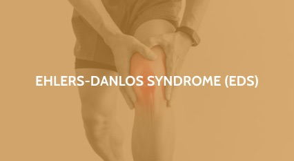 Ehlers-Danlos syndrome (EDS)